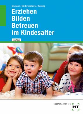 Erziehen - Bilden - Betreuen im Kindesalter