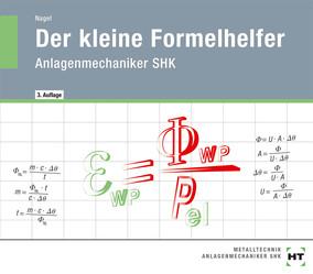 Anlagenmechaniker SHK - Der kleine Formelhelfer
