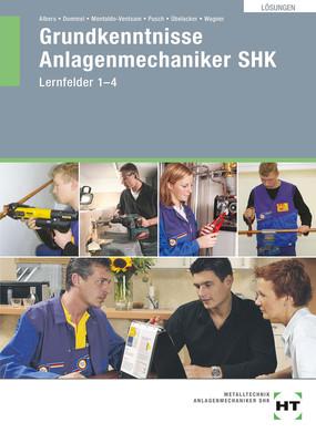 Anlagenmechaniker SHK - Lösungen Grundkenntnisse