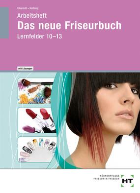 Das neue Friseurbuch - Arbeitsheft mit Lösungen