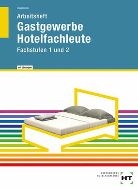 Gastgewerbe Hotelfachleute