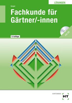 Fachkunde für Gärtner - Lösungen