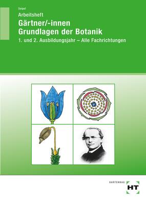 Gärtner/-innen Grundlagen der Botanik