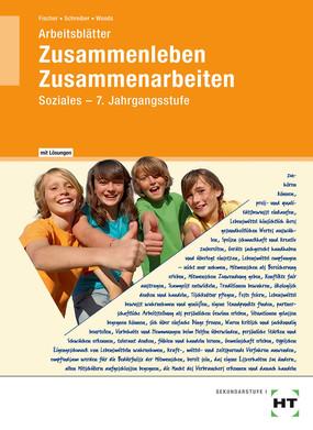 Zusammenleben. Zusammenarbeiten - Arbeitsblätter mit Lösungen