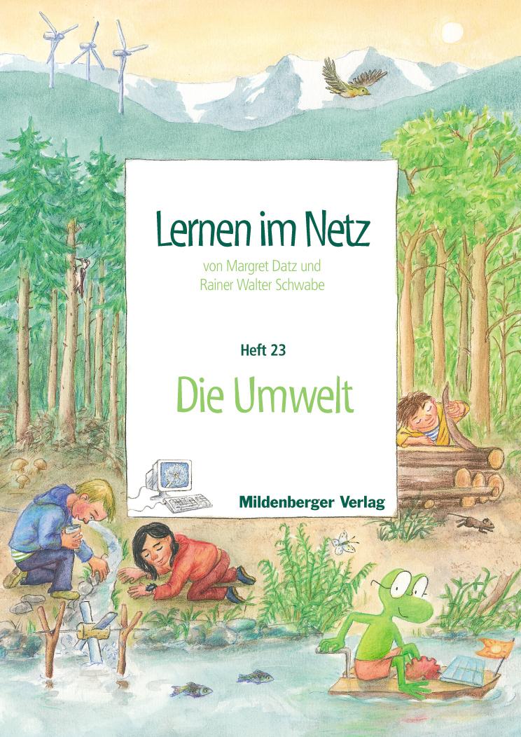 Lernen im Netz - Heft 23: Umwelt