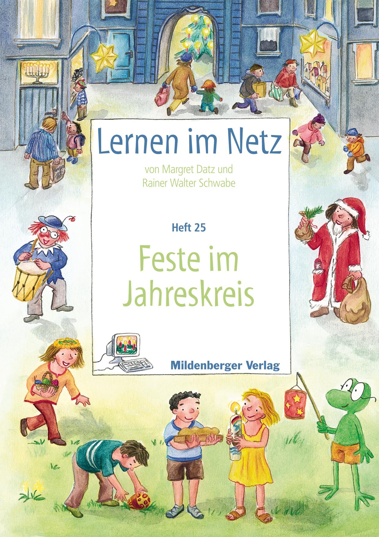 Lernen im Netz - Heft 25: Feste im Jahreskreis