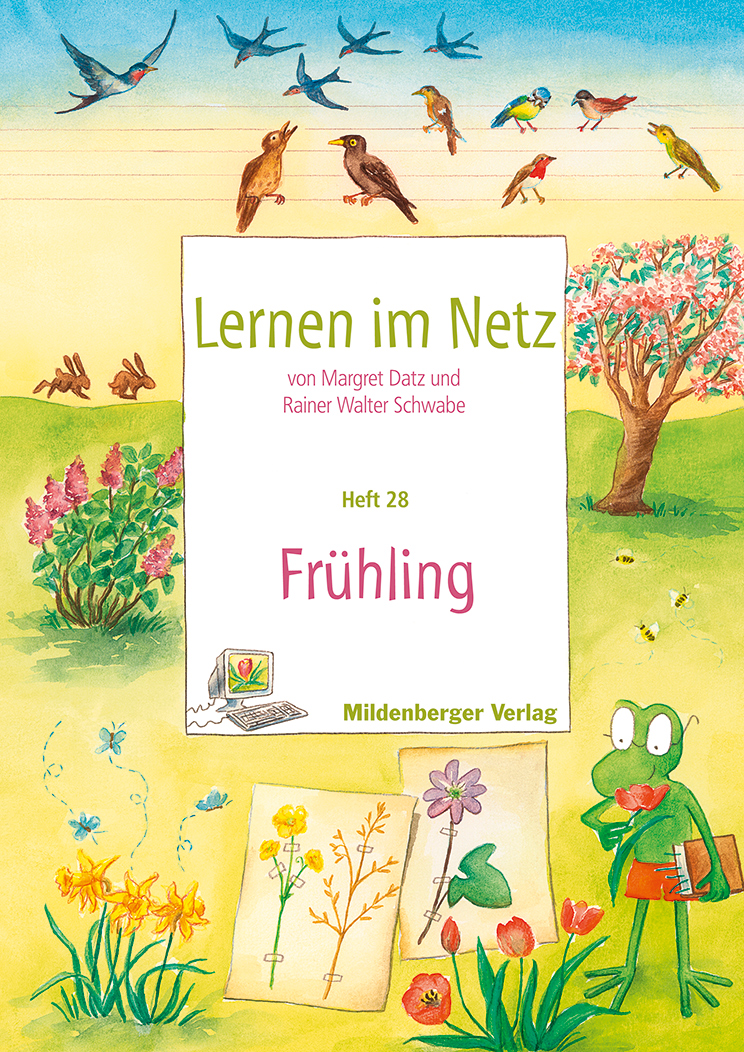 Lernen im Netz - Heft 28: Frühling