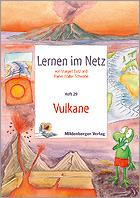Lernen im Netz - Heft 29: Vulkane