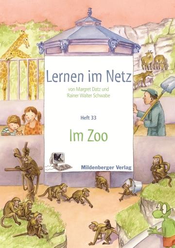 Lernen im Netz - Heft 33: Zoo