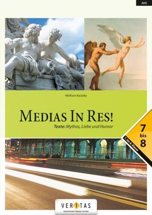 Medias in res! Texte: Mythos, Liebe und Humor