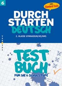 Durchstarten Deutsch 6 Testbuch