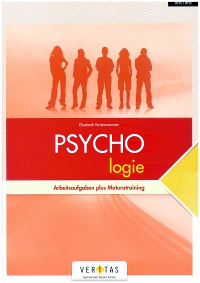 PSYCHOlogie - Arbeitsaufgaben plus Maturatraining