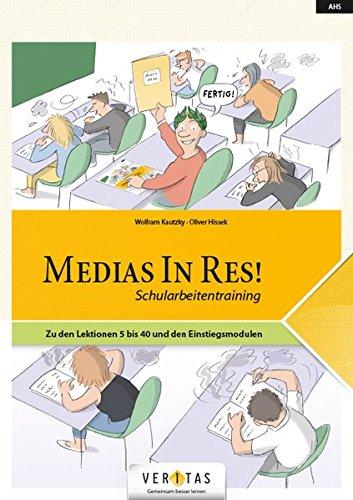 Medias In Res! – Schularbeitentraining, Umschlag gross anzeigen