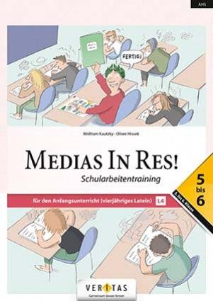 Medias In Res! L4. 5-6 NEU. Schularbeitentraining
