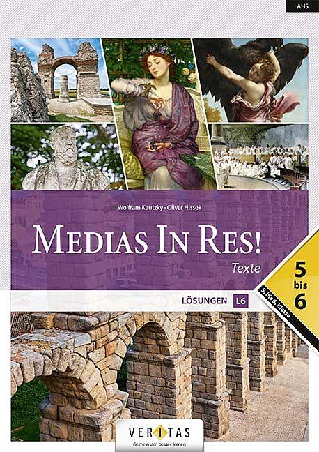 Medias In Res! L6. 5-6 Texte - Lösungen, Umschlag gross anzeigen