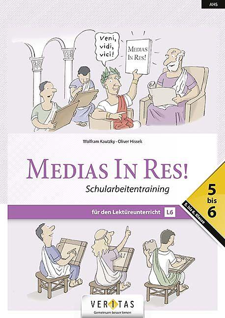 Medias In Res! - Schularbeitentraining