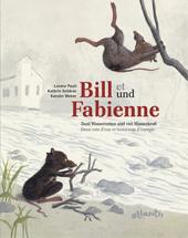 Bill und Fabienne/ Bill et Fabienne