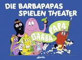 Die Barbapapas spielen Theater, Umschlag gross anzeigen