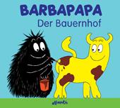Barbapapa. Der Bauernhof, Umschlag gross anzeigen