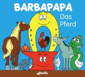 Barbapapa. Das Pferd