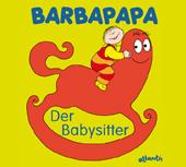 Barbapapa. Der Babysitter, Umschlag gross anzeigen