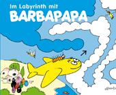 Im Labyrinth mit Barbapapa, Umschlag gross anzeigen
