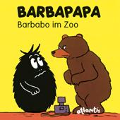 BARBAPAPA - Barbabo im Zoo, Umschlag gross anzeigen