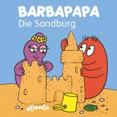 BARBAPAPA - Die Sandburg