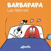 BARBAPAPA - Lulu fährt mit, Umschlag gross anzeigen