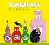 Barbapapa. Die Früchte