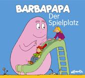 Barbapapa. Der Spielplatz