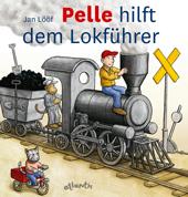Pelle hilft dem Lokführer, Umschlag gross anzeigen