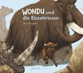 Wondu und die Eiszeitriesen