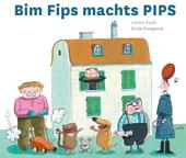 Bim Fips machts PIPS, Umschlag gross anzeigen