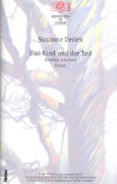 Das Kind und der Tod / L'Enfant et la Mort