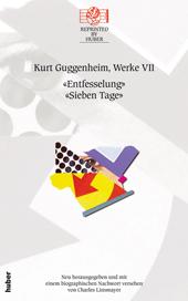 Entfesselung / Sieben Tage. Werke Bd.VII, Umschlag gross anzeigen
