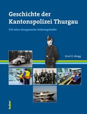 Die Geschichte der Kantonspolizei Thurgau