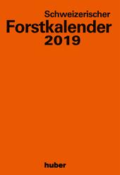 Schweizerischer Forstkalender 2019