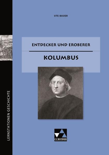 Entdecker und Eroberer: Kolumbus