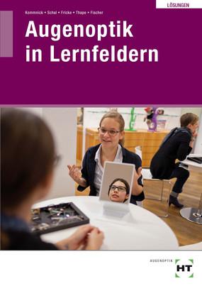 Augenoptik in Lernfeldern: Lösungen