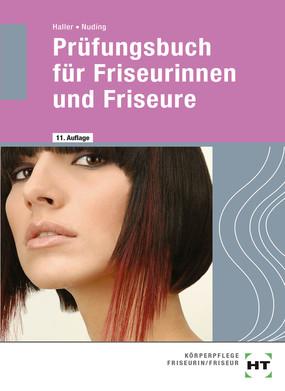 Prüfungsbuch für Friseurinnen / Friseure