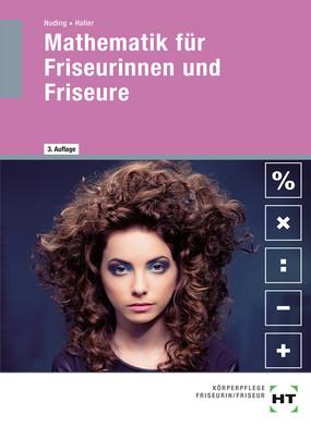 Fachmathematik für Friseurinnen / Friseure