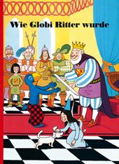 Wie Globi Ritter wurde, Umschlag gross anzeigen