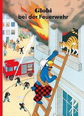 Globi bei der Feuerwehr