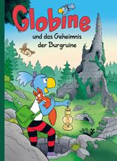 Globine und das Geheimnis der Burgruine