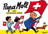 Papa Moll auf Schweizer-Reise