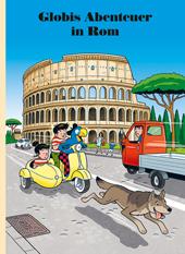 Globis Abenteuer in Rom, Umschlag gross anzeigen