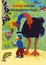 Globi und der Madagaskar-Vogel, Umschlag gross anzeigen