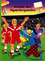Globi, der Sportreporter, Umschlag gross anzeigen