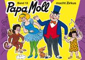 Papa Moll macht Zirkus, Umschlag gross anzeigen